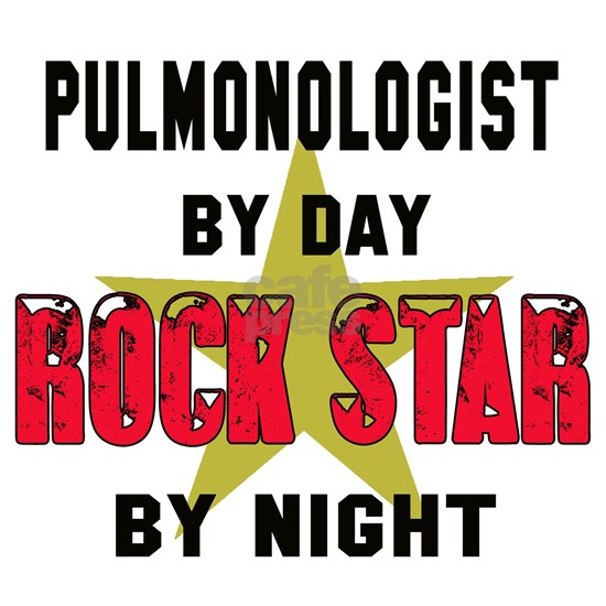 Pulmonologist By Day Rock Star By Night