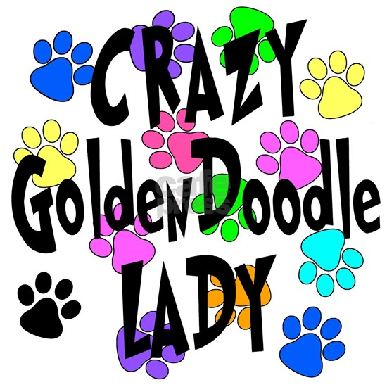 Crazy Goldendoodle Lady