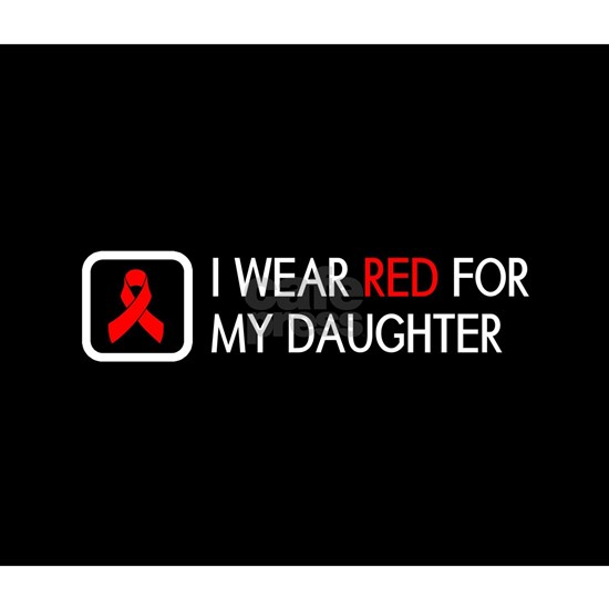 Red Ribbon: Red for my Daughter