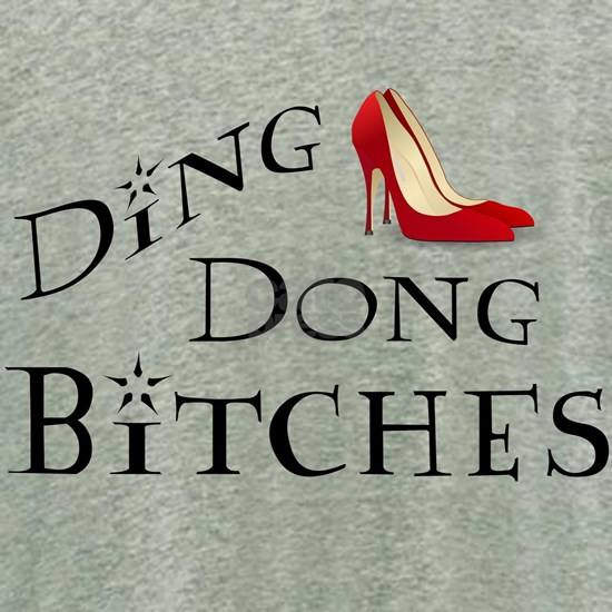 Ding Dong Bitches
