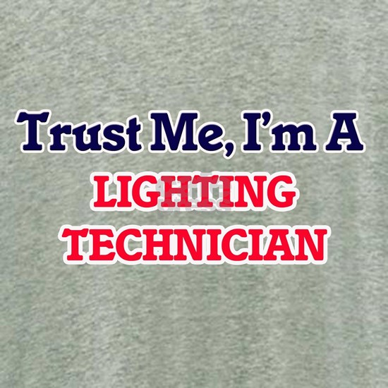 Trust me, I'm a Lighting Technician