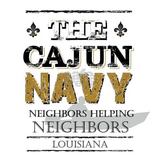 The Cajun Navy Neighbors Helping Neighbors