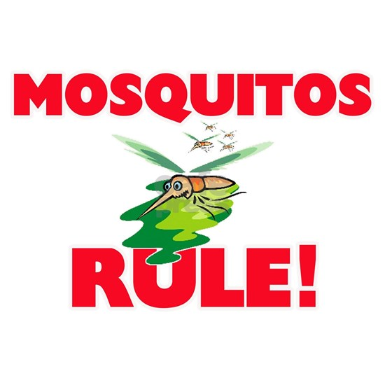 Mosquitos Rule!