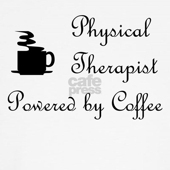 Physical Therapy T-shirts