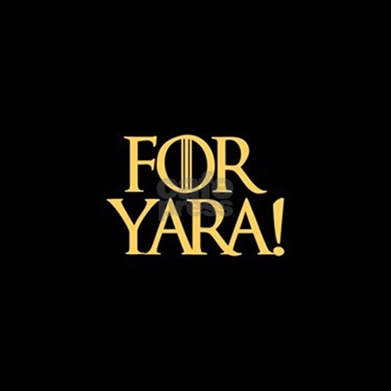 Game of Thrones For Yara