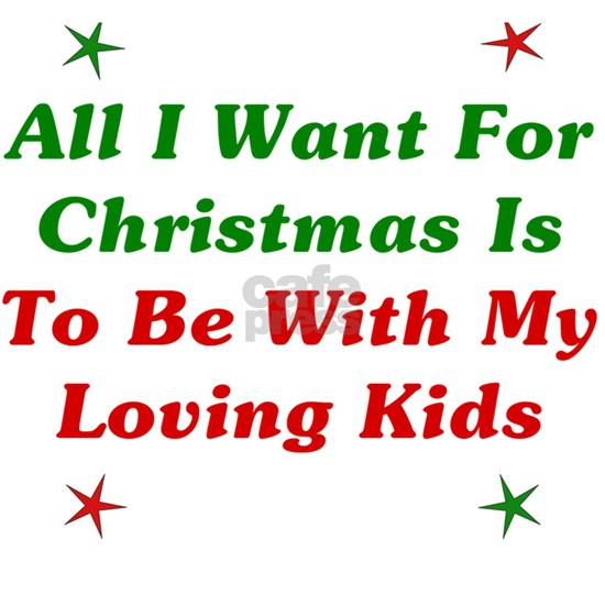 All I Want For Christmas Is My Kids