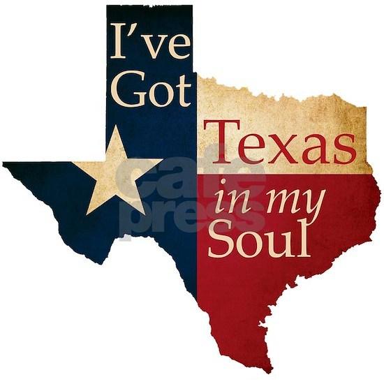 Ive Got Texas in my Soul