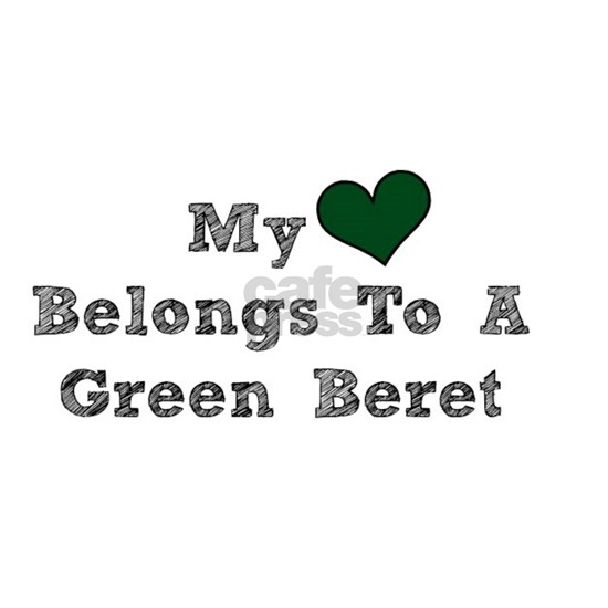 My Heart Belongs To A Green Beret