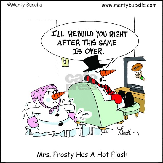 Mrs. Frosty has a hot flash