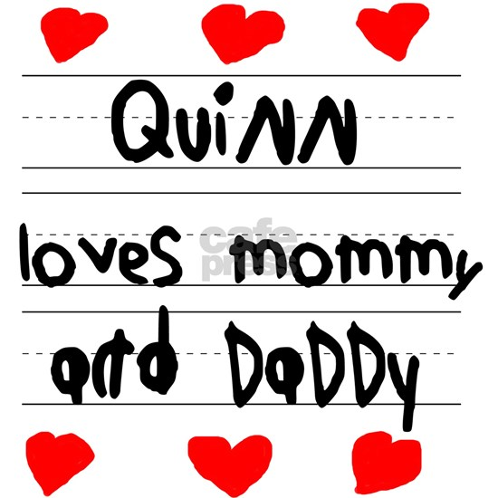 Quinn Loves Mommy and Daddy
