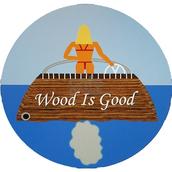 Wood Is Good
