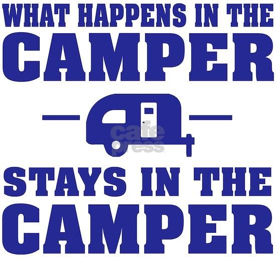 What Happens in Camper Stays in Camper