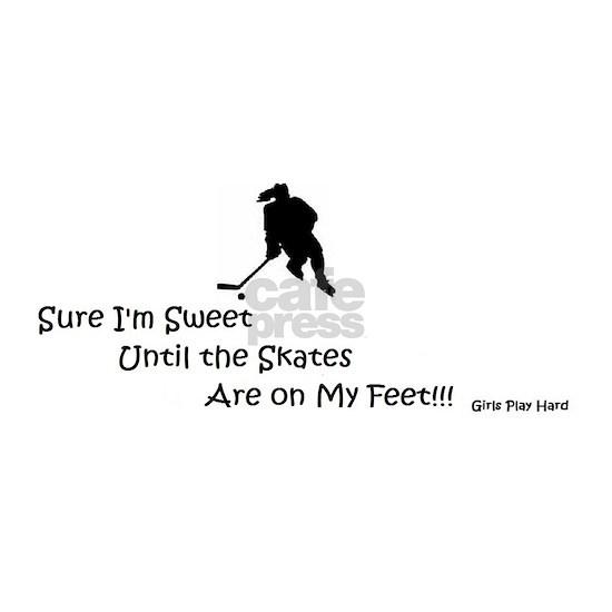 Sweet Until Skates on Feet