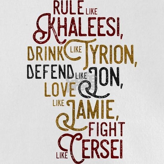 Game of Thrones Rule Like Khaleesi