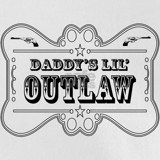 DADDY OUTLAW SIGN