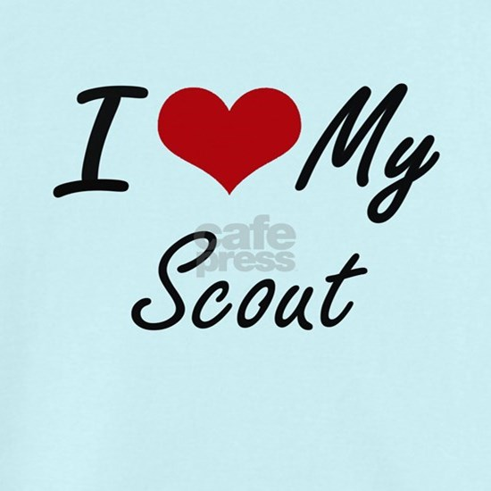 I love my Scout