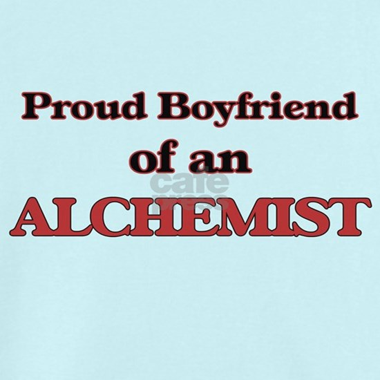 Proud Boyfriend of a Alchemist