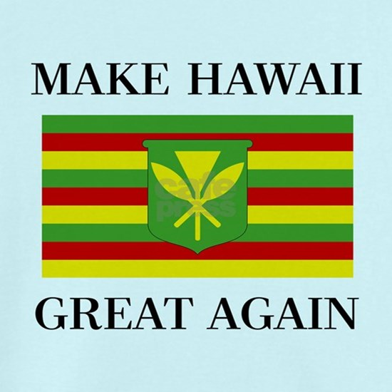 MAKE HAWAII GREAT AGAIN - Kanaka Maoli Flag