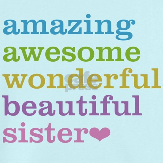 Amazing Awesome Sister