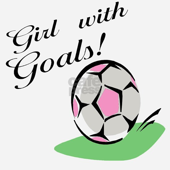 Girl with goals soccer T-shirts and gifts.