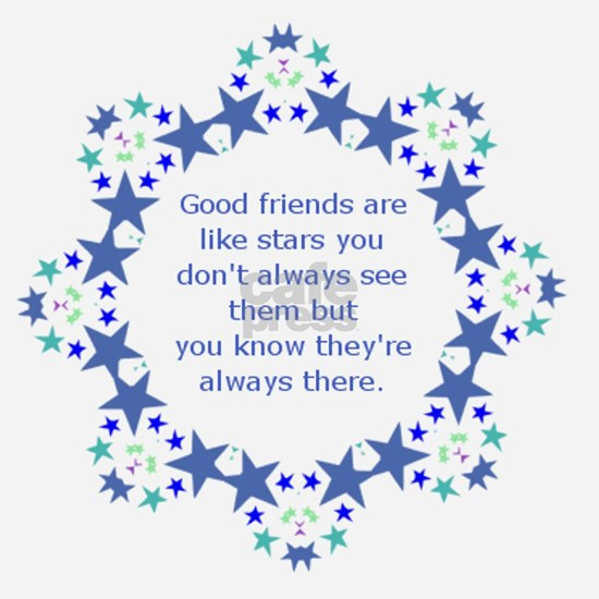 Friends are Like Stars Friendship Quote