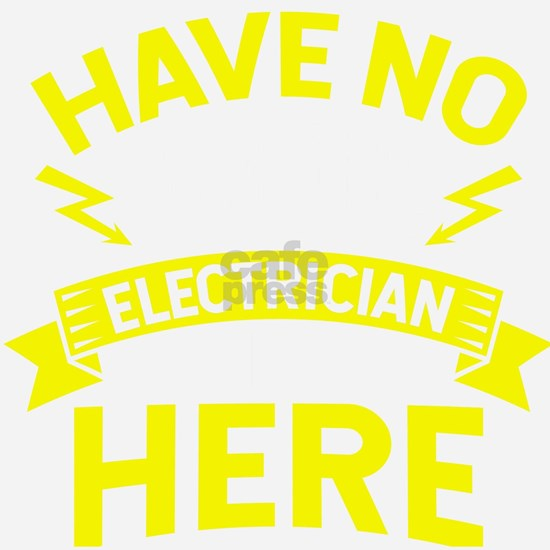 Electrician Shirt Have No Fear The  Electrician Is