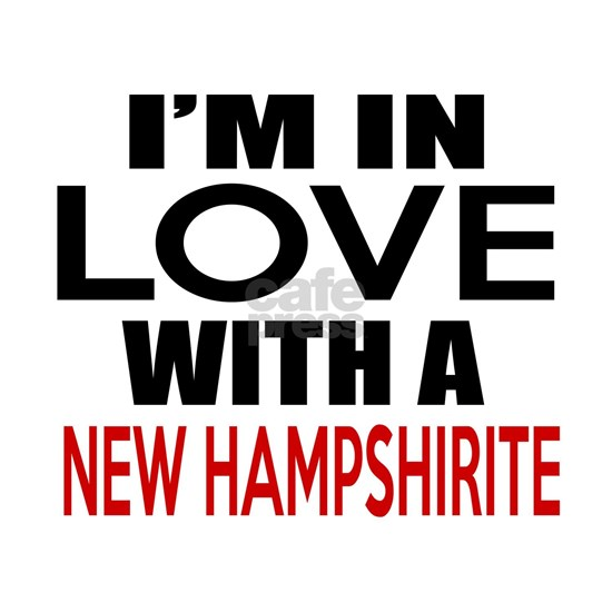 I Am In Love With New Hampshirite