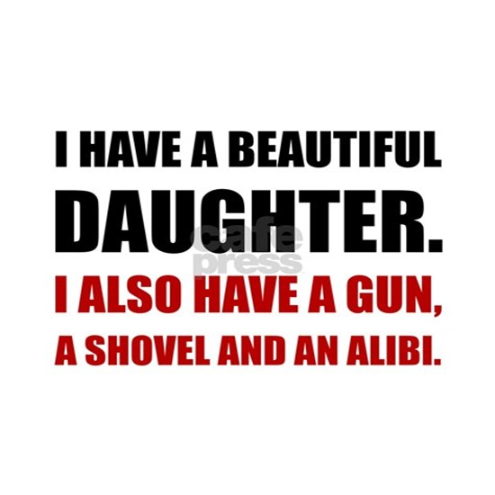 Beautiful Daughter Gun