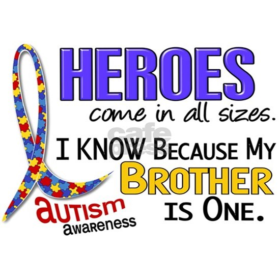 -Heroes All Sizes Autism Brother