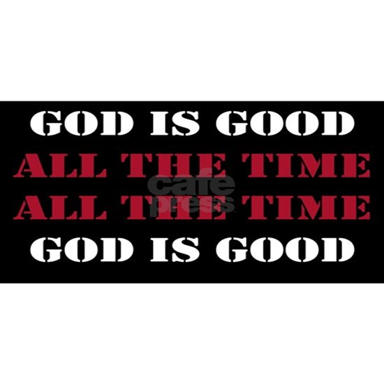 God is Good, All the Time - Black