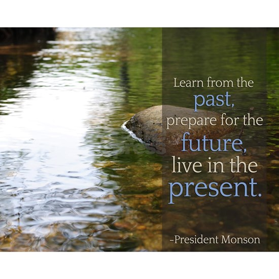 LDS Quotes- Learn from the past...