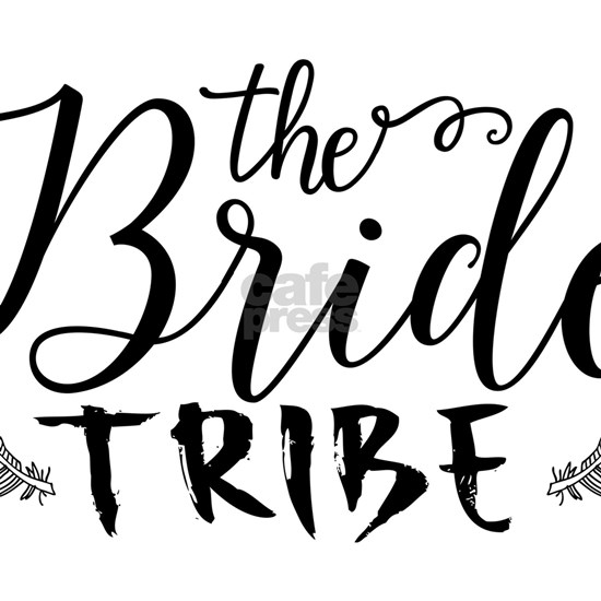 The Bride Tribe Modern Black text Design