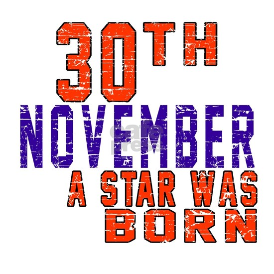 30 November A Star Was Born