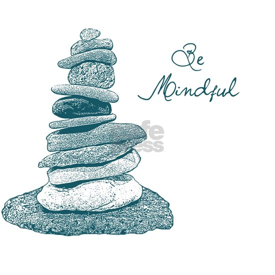 Be Mindful Cairn Rocks
