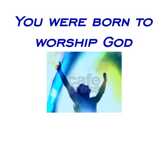 Born to Worship - No SGC
