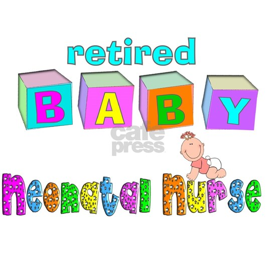 retired neonatal nurse