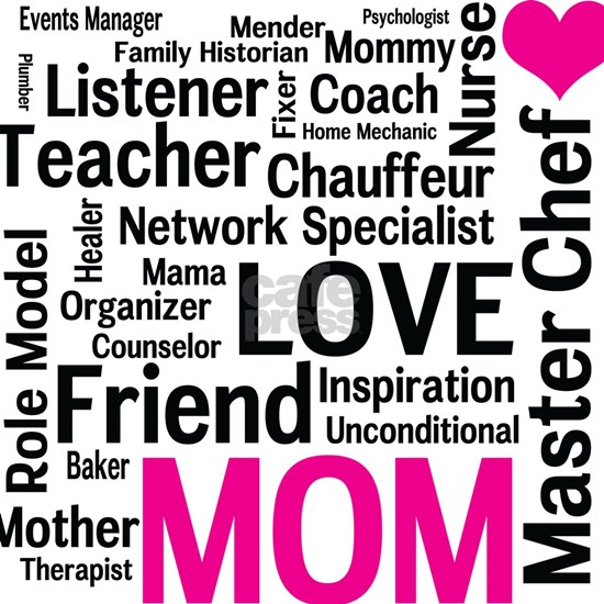 Mothers Day - Everything Mom Does!