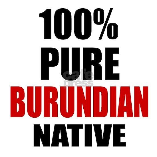 100 % Pure Burundian Native