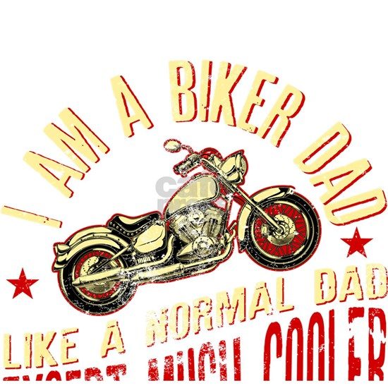 I Am A Biker Dad print -Motorcyle Riding Gift For