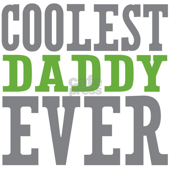 Coolest Daddy