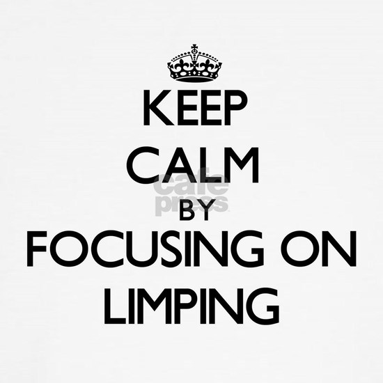 Keep Calm by focusing on Limping