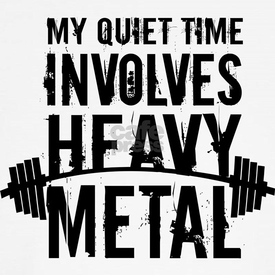 My Quiet Time Involves Heavy Metal