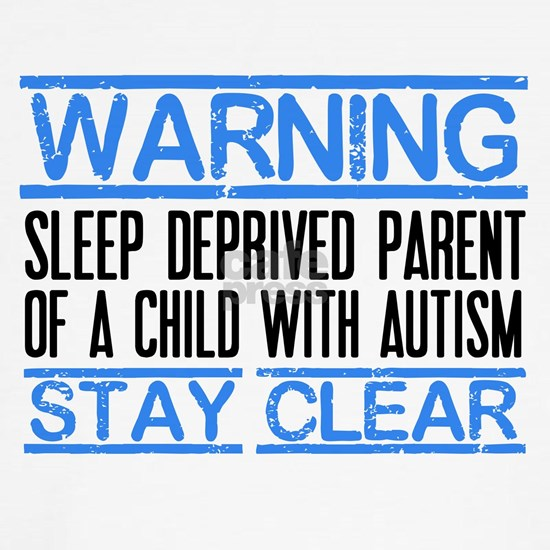 Warning Autism Parent