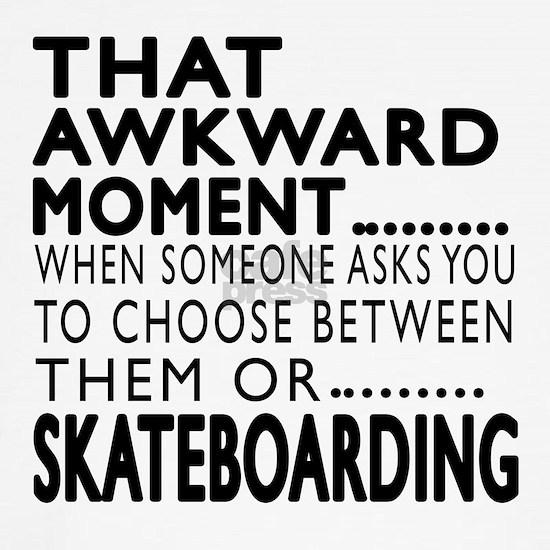 Skateboarding Awkward Moment Designs