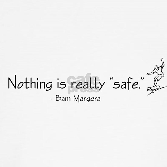 Bam Margera quote