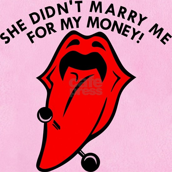 wht_Tongue_She_Marry_Money_1