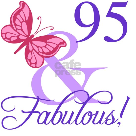 Fabulous 95th Birthday