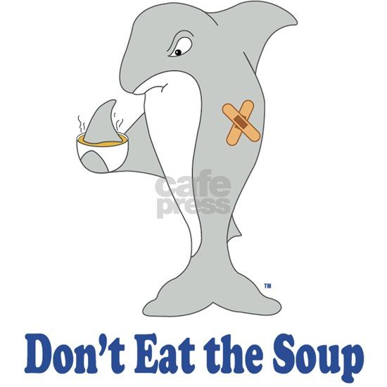 Dont Eat the Soup