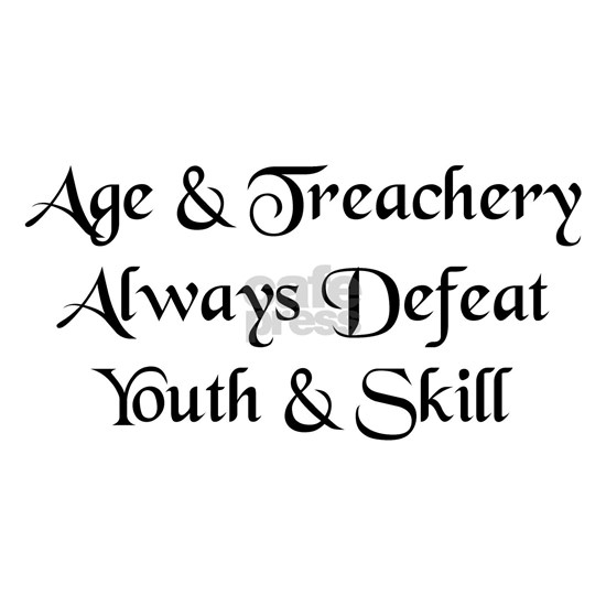 Age and Treachery