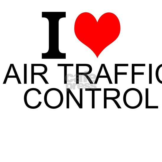 I Love Air Traffic Control